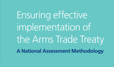 Ensuring effective implementation of the Arms Trade Treaty: a national assessment methodology